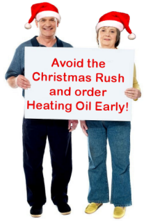 Order heating oil early for Christmas